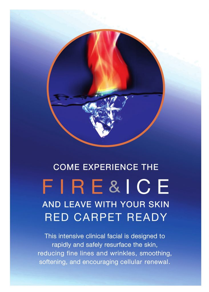 Come experience the Fire & Ice and leave with your skin red carpet ready